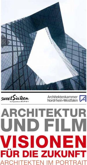 Architektur & Film: Visionen für die Zukunft - Architekten im Portrait